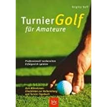 Turniergolf für Amateure: Professionell vorbereiten – erfolgreich spielen.  Stopper: Zum Mitnehmen: Checklisten zur Vorbereitung und Turnier-Tagebuch