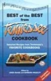 Best of the Best from Tennessee Cookbook: Selected Recipes from Tennessee's Favorite Cookbooks (Best of the Best Cookbook)