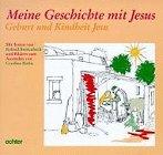 Meine Geschichte mit Jesus, Geburt und Kindheit Jesu