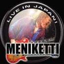 Songtexte von Meniketti - Live in Japan