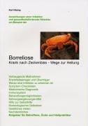 Borreliose-therapie (Borreliose - Krank nach Zeckenbiss - Wege zur Heilung)