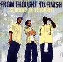 Songtexte von Schoolz of Thought - From Thought to Finish