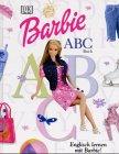 Barbie ABC Buch - Englisch lernen mit Barbie ! (Barbie Danke)
