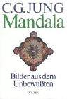 Mandala: Bilder aus dem Unbewussten - Carl G. Jung