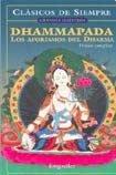 DHAMMAPADA: LOS AFORISMOS DEL ALMA (VERSION COMPLETA) (Clasicos de siempre; Grandes maestros)