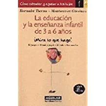 EDUCAR DE 3 A 6 AÑOS (Biblioteca Educacion)