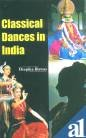 Classical Dances in India por Deepika Biswas