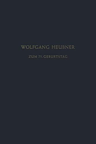 Festschrift zum 75. Geburtstag: Gewidmet von Seinen Schülern, Freunden und Kollegen -