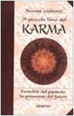 Il piccolo libro del karma (I piccoli libri)