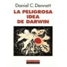 Peligrosa idea de darwin, la (Ensayo (galaxia))