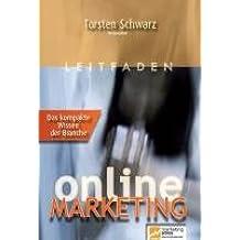 Leitfaden Online Marketing Band 2: Das Wissen der Branche