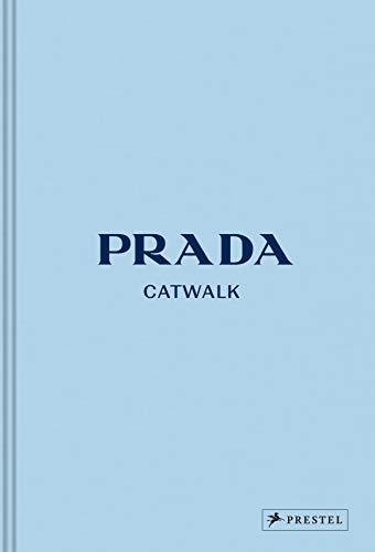 Prada Catwalk: Prachtband mit über 1.200 Fotos, Leinenbezug, Prägung und vier Lesebändchen (Gerber Foto)