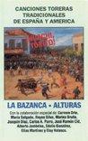 ¡Huachi Torito! Canciones Toreras Tradicionales de España y América -