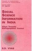 Social Science Information in India: Effort Towards Bibliographical Control (Concepts in Communication Informatics & Librarianship) por S. D. Vyas