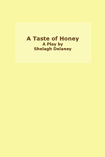 a taste of honey by shelagh delaney essay Essays opinion artist-in-residence it can be tough to see why shelagh delaney's début play caused such a even though a taste of honey may not have the.
