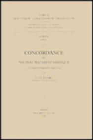 Concordance Du Nouveau Testament Sahidique, I. Les Mots D'Origine Grecque (Corpus Scriptorum Christianorum Orientalium) par Lt Lefort