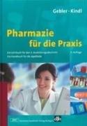 Birnbaum Blume (Pharmazie für die Praxis: Ein Lehrbuch für den 3. Ausbildungsabschnitt. Ein Handbuch für die Apotheke)
