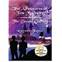 The Dream Catcher (The Adventures of Tom McGuire Book 3)