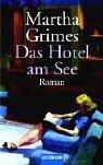 Preisvergleich Produktbild Das Hotel am See: Roman