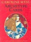 Archetype Cards: A 80-card Deck and Guidebook - Caroline Myss