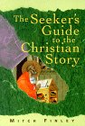 The Seeker's Guide to the Christian Story (Seeker Series (Loyola Pr))