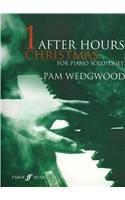 Wedgwood, Pamela: After hours Christmas book 1 : for piano solo and duet (Faber Faber Duets Und Piano)