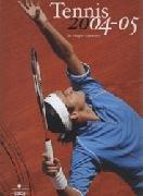 The Tennis Yearbook 2004-05 por Philippe Callewaert