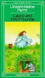 Unsere kleine Farm, Bd.3, Laura und ihre Freunde