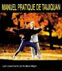 Manuel pratique de Taijiquan par Andrea Bilger