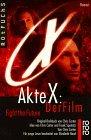 Akte X, Der Film.Roman , rororo rotfuchs 20934 ; 3499209349
