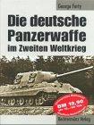 Die deutsche Panzerwaffe im Zweiten Weltkrieg
