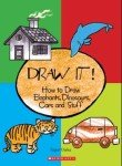 Draw it! How to Draw Elephants Dinosaurs Cars and Stuff