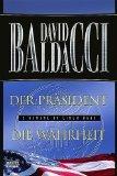 Der Präsident / Die Wahrheit : 2 Romane in einem Band