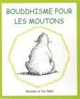Telecharger Livres Bouddhisme pour les moutons (PDF,EPUB,MOBI) gratuits en Francaise