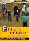Fit fürs Pferd: Gesundheit - Leistung - Sicherheit. Das Trainingsbuch für Reiter
