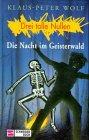 Bd.9, Die Nacht im Geisterwald