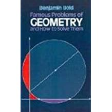 Famous Problems of Geometry and How to Solve Them (Dover books explaining science) (Dover Books on Mathematics)