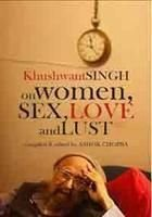 Khushwant Singh on Women, Sex, Love and Lust price comparison at Flipkart, Amazon, Crossword, Uread, Bookadda, Landmark, Homeshop18