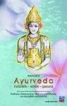 Ayurveda, natürlich, schön, gesund: Praktische Anleitungen zur Entfaltung und Entfaltung von Gesundheit und Schönheit. Die ayurwedische Verjüngungstherapie