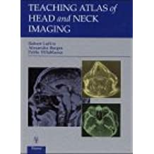 Teaching Atlas of Head and Neck Imaging
