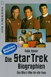 Die Star Trek: Biographien. Das Who's Who für alle Fans