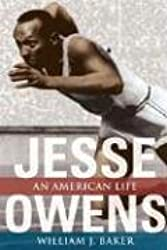 Jesse Owens: AN AMERICAN LIFE (Sport and Society)