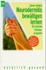 Neurodermitis bewältigen lernen - Günter Scheich