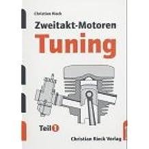 Zweitakt-Motoren -Tuning: Leistungssteigerungen an Serienmotoren