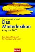 Goldmann Das Mieterlexikon.