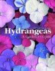 Hydrangeas: A Gardener's Guide (Hall-baum Blue)