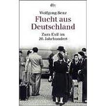 Flucht aus Deutschland: Zum Exil im 20. Jahrhundert