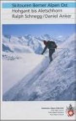 Skitouren Berner Alpen Ost: Hohgant bis Aletschhorn