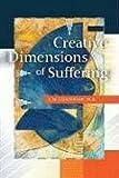 Image de Creative Dimensions of Suffering