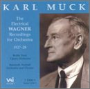 The Electrical Wagner Recordings for Orchestra (Film Muck)